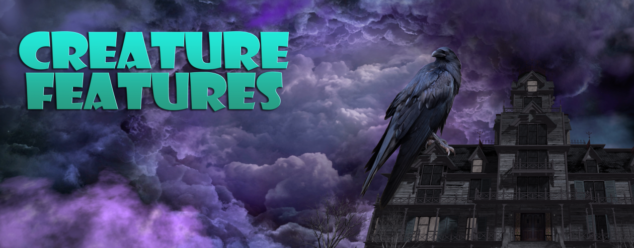 Creature Features | Horror & Sci-Fi Movies With Wonderful